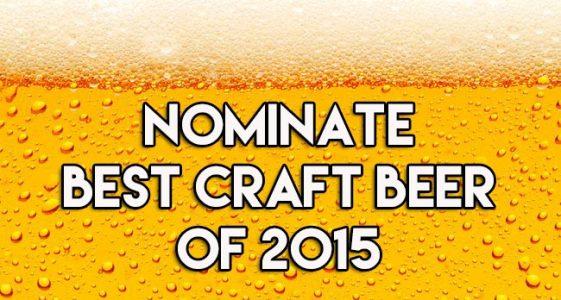 Nominate Best Craft Beer of 2015