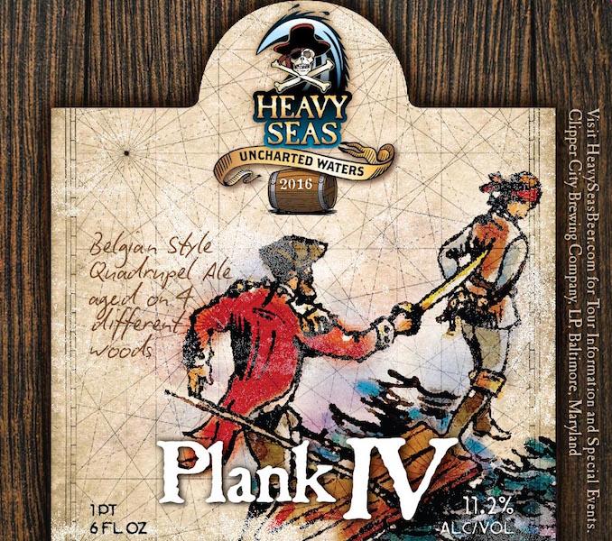 Heavy Seas Plank IV