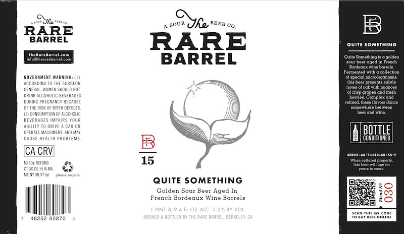 The Rare Barrel Quite Something
