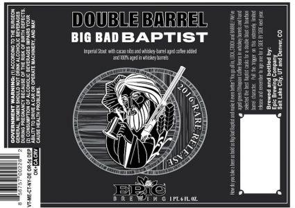 Epic Brewing Double Barrel Big Barrel Baptist