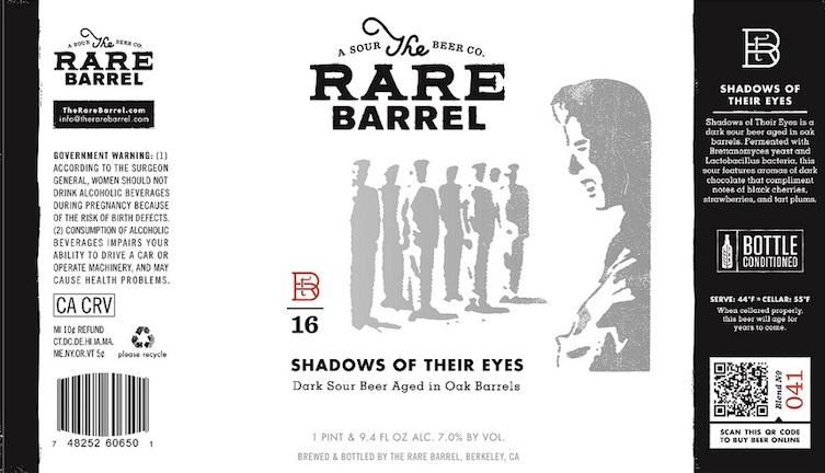 The Rare Barrel Shadows of their eyes