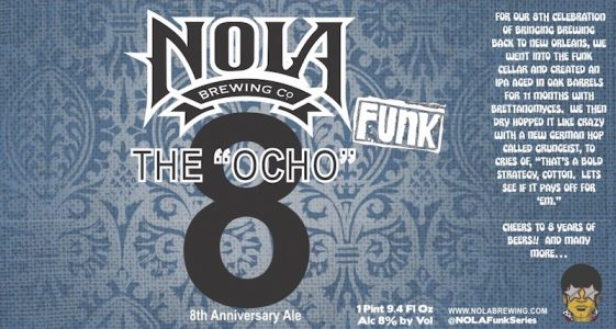 NOLA Brewing The Ocho