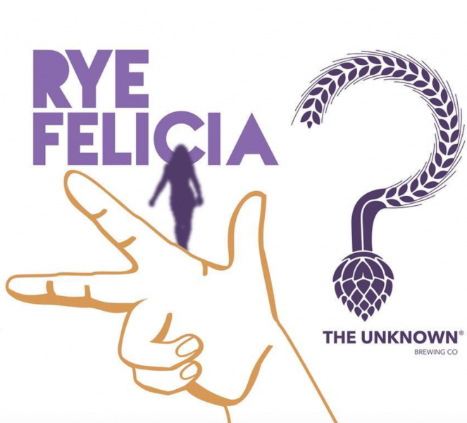 Unknown Brewing - Rye Felicia