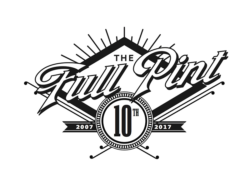 The Full Pint 10th Anniversary