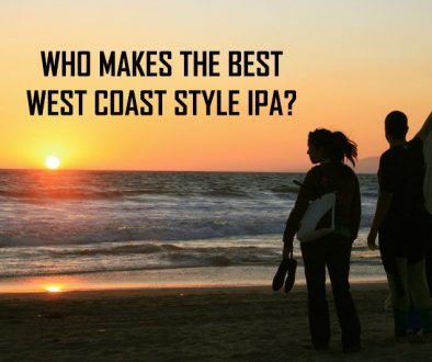 Best West Coast Style IPA Maker