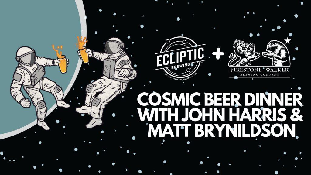 Cosmic Beer Dinner