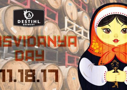 Destihl Brewery - Dosvidanya Day 2017