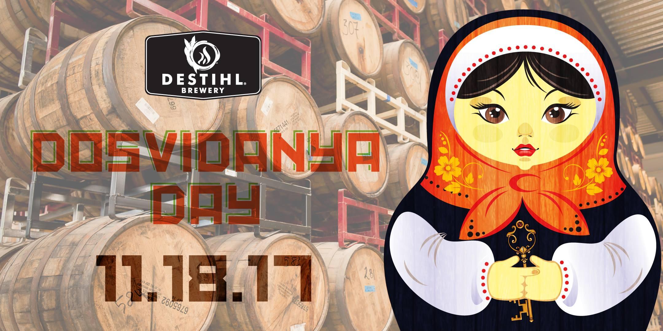 Destihl Brewery - Dosvidanya Day 2017