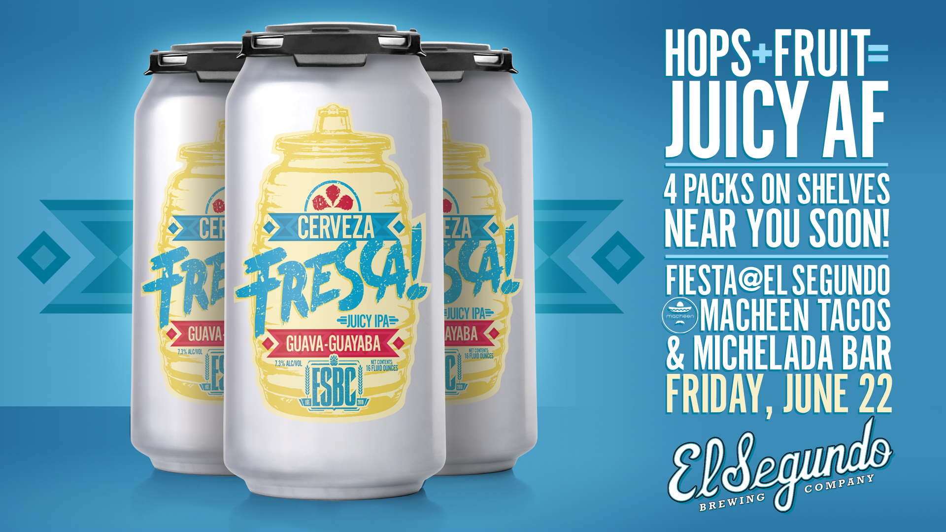 9e05a039708 Fiesta   El Segundo Brewing ft. Cerveza Fresca Guava - The Full Pint ...