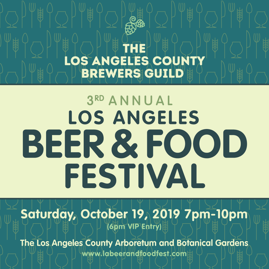 3rd Annual L.A. Beer & Food Festival