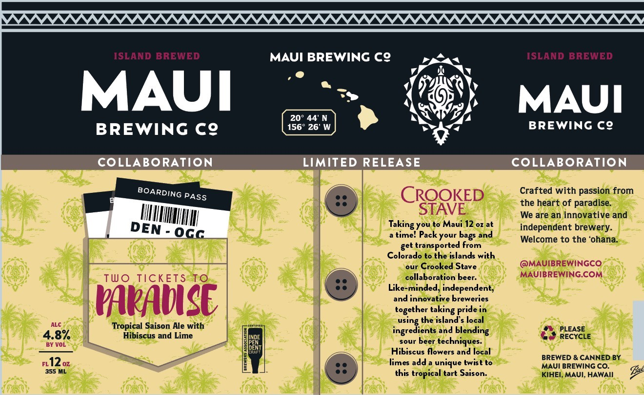 Maui Crooked Stave Two Tickets to Paradise