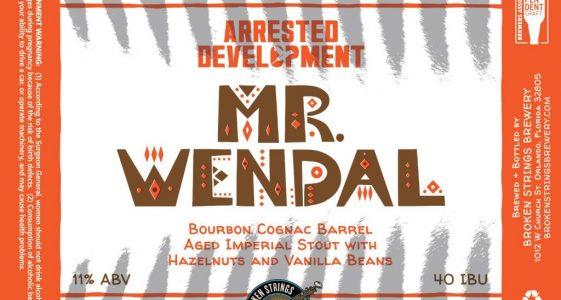 Broken Strings Brewery / Arrested Development -Mr. Wendal