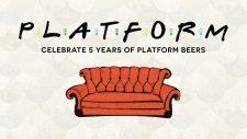 Platform Beer Co. - 5-Year Anniversary Celebration