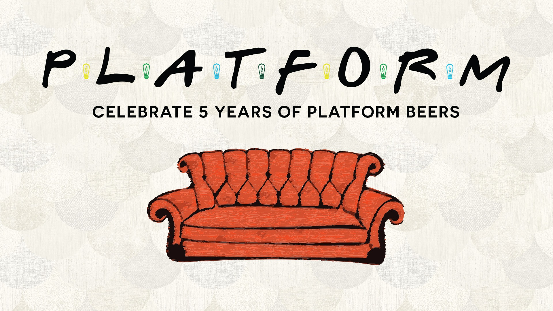 Platform Beer Co. - 5-Year Anniversary Celebration