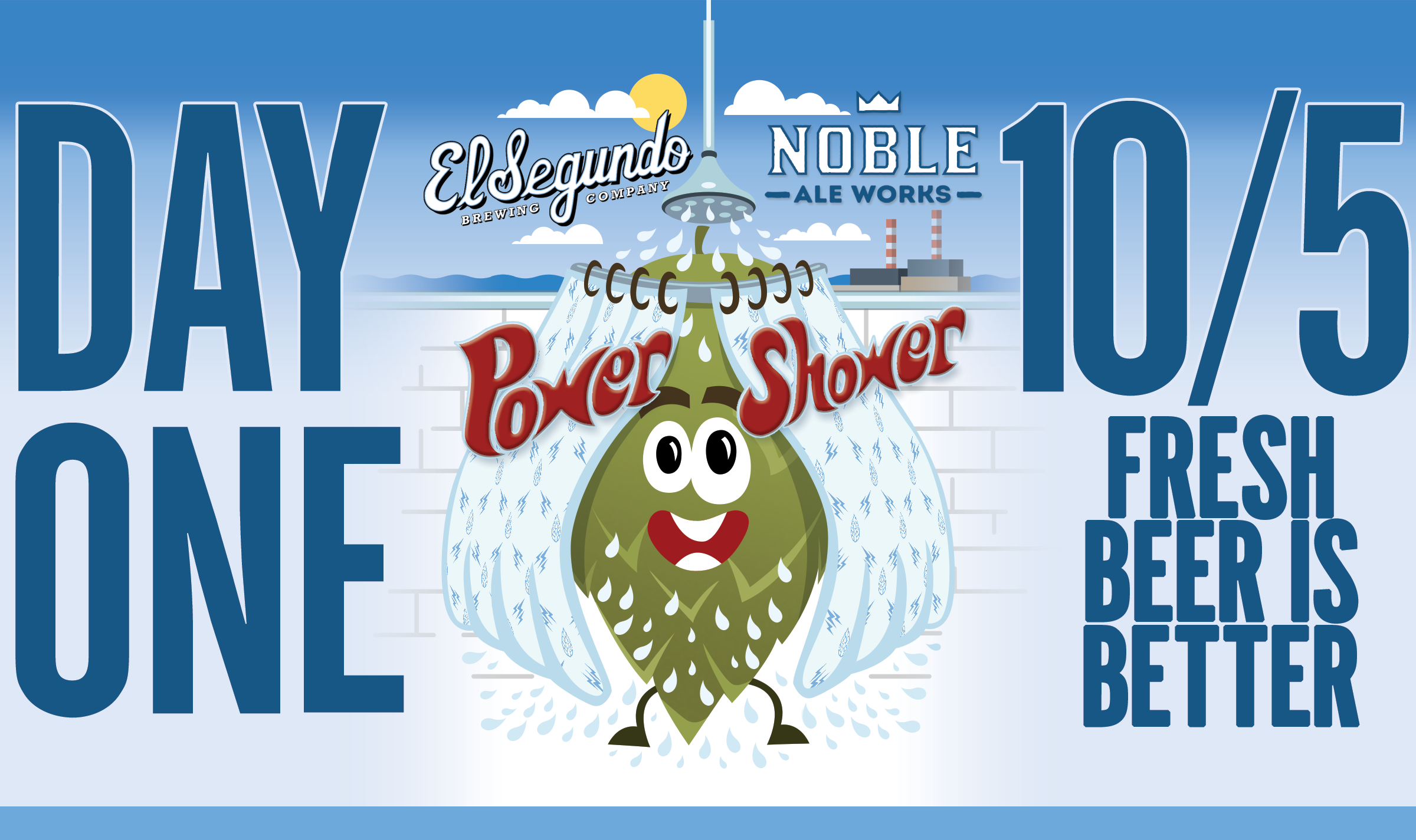 El Segundo Brewing - Noble Ale Works - Power Shower Day One