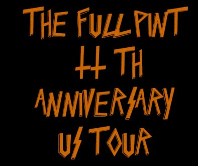 The Full Pint 11th Anniversary US Tour 1.0
