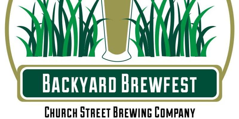 Church Street Brewing Co. - Second Annual Backyard Brewfest